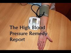 The High Blood Pressure Remedy Report