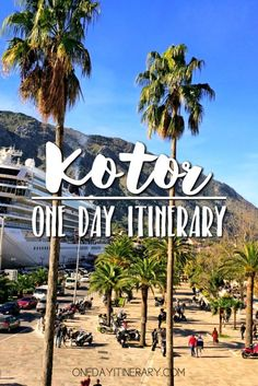 One Day in Kotor (Guide) – What to do in Kotor, Montenegro - Griechenland Greece Cruise, Cruise Europe, Cruise Port, Cruise Travel, Cruise Italy, Greece Trip, Montenegro Kotor, Montenegro Travel, Croatia Travel