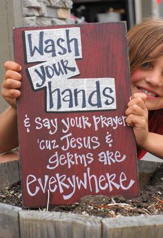 wash your hands and say your prayers wood sign.