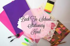 Back To School: Stationary Haul