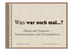 Alltag mit Demenz - Informationen und Perspektiven  |   Niederrheinischer Pflege Kongress Okt 2011  |  Christine Leue, AOK Rheinland/Hamburg