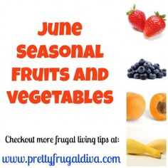 June seasonal fruit and vegetables are cheap by shopping in season. Checkout this list June seasonal fruit and vegetables so you can save money. Food Tips, Food Hacks, Food Ideas, Seasonal Fruits, Fruits And Vegetables, Frugal Family, Frugal Living, Fruit In Season, Juicing