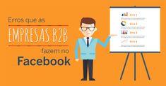 Erros que as empresas B2B fazem no facebook: não usar Públicos Personalizados, posts muito promocionais, querer vender em vez de gerar leads, não mencionar pessoas e não ligar às estatísticas. http://designportugal.net/5-erros-que-empresas-b2b-fazem-no-facebook/