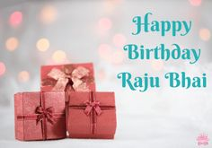 I Hope you like this post of Happy Birthday Raju Bhai, Happy Birthday Raju Bhai Images, Raju Bhai Name Happy Birthday Images, Wishes For Raju Bhai's Birthday, Happy Birthday Song For Raju Bhai. If You Like this then Share With your Raju Bhai Names Person. Cool Happy Birthday Images, Happy Birthday Name, Birthday Songs, Birthday Pictures, Birthday Quotes, It's Your Birthday, Popular Quotes, Yet To Come, Simple Words