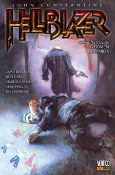 Hellblazer Origens: O homem de família - Vol. 6 (2014)