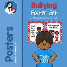"""The Anti-Bullying Poster Set has 13 Anti-Bullying messages like: """"It isn't big, to make other feel small"""",  """"Making people sad is bad"""", and """"Don't watch a fight.  Do what's right.""""Uses include:  a teaching tool,  discussion starter, as well, as for posting around the classroom or gym."""