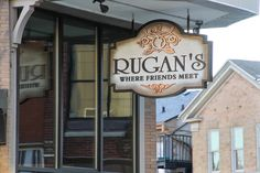 Rugan's WI-Exterior Signage Exterior Signage, Broadway Shows, Outdoor Signage, Outdoor Signs