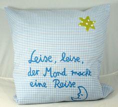 """""""Leise, leise, der Mond macht eine Reise. """"    Ein Kissen zum einkuscheln und einschlafen, die Idee entstand in Kooperation mit Anne-Marie / cherry_bo"""