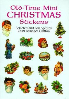 Old-Time Mini Christmas Stickers (Dover Stickers). Ninety charming illustrations of Christmas past: bells, holly, Father Christmas, angels, cherubs, Christmas trees, gift packages, brief holiday messages, and more.. Price: $1.50
