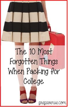 Prep Avenue: The 10 Most Forgotten Things When Packing for College.