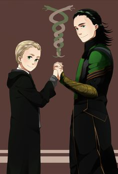 Draco and Loki. I don't know why but yes.                                                                                                                                                                                 More