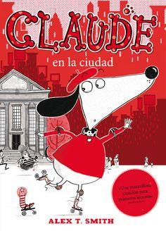 """LIBRO. Infantil. """"Claude en la ciudad"""". Disponible en la Biblioteca de Isso desde el 16 de Marzo."""