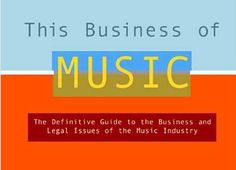 Libros sobre industria musical. This Business of Music