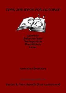 """Broschüre: """"Tipps und Infos für Autoren"""" online lesen (auch als PDF auf meiner Homepage) http://www.lektorat-ps.com/Infos-fuer-Autoren"""