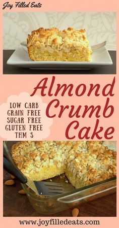 Almond Crumb Cake - Sugar Free, Low Carb, Gluten Free, Grain Free, THM S via detox diet gluten free Desserts Keto, Sugar Free Desserts, Sugar Free Recipes, Dessert Recipes, Cupcake Recipes, Low Carb Deserts, Low Carb Sweets, Gluten Free Recipes, Low Carb Recipes