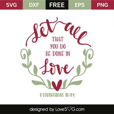 *** FREE SVG CUT FILE for Cricut, Silhouette and more *** 1 Corinthians 16:14