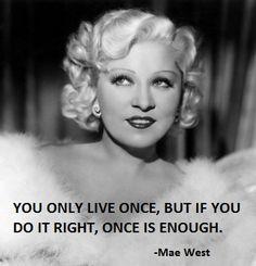 Mae West Quotes. QuotesGram by @quotesgram