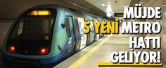 İstanbul Büyükşehir Belediye (İBB) Başkanı Topbaş, İstanbullulara 5 yeni metro hattı müjdesi verdi.