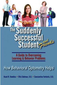 The Suddenly Successful Student & Freinds   Optometric Extension Program Foundation