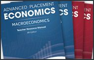 Advanced Placement Economics | Use the 4th ed. Teacher Guides and Student Workbooks to teach to the AP exams this spring | MEDIA TYPE Print | GRADES 9-12 | SUBJECTS: AP Economics. General Economics