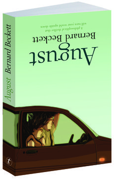 Cover 'August' by Bernard Beckett, published by Text Publishing, 2011. Design – W.H. Chong.