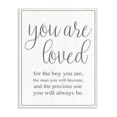 The Stupell Home Decor Collection You Are Loved Boy Wall Art Wood Plaque, Infant Boy's Boy Wall Art, Framed Wall Art, Love Frames, Frames On Wall, Son Quotes, Life Quotes, Son Sayings, Grandma Quotes, Mommy Quotes
