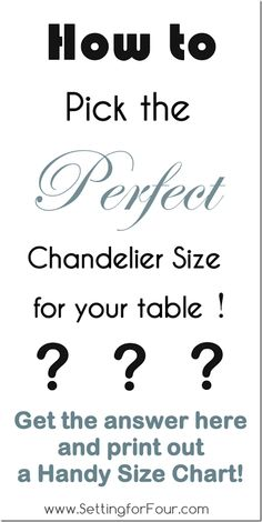 How to pick the Perfect Chandelier Size with Printable Size Chart ~ Setting for Four
