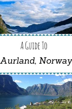 A Guide to Aurland, Norway
