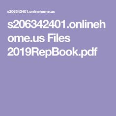 s206342401.onlinehome.us Files 2019RepBook.pdf