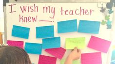 I wish my teacher knew...that I want to be her friend because she is an amazing person.