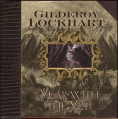 Gilder Lockhart Year With The Yeti Book Cover