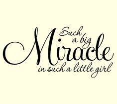 This reminds me of Mailey:) Big miracles do come in small packages!!!