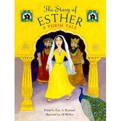 The story of Esther : a Purim tale / retold by Eric A. illustrated by Jill Weber. Retells the biblical story of how Esther, a Jewish woman, became queen of Persia and convinced the king to change the law persecuting Jews. Story Of Esther, Book Of Esther, Jewish Calendar, Kids Calendar, Cultura Judaica, Queen Esther, New Wife, Retelling, Story Time