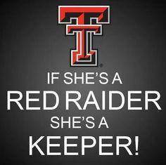if she's a Red Raider, she's a keeper! Texas Tech Baby, Texas Tech Football, Texas Tech Red Raiders, College Football, Tech Quotes, Shes A Keeper, Lubbock Tx, Texas Tech University, Loving Texas