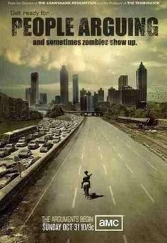 Get ready for *pause* People Arguing ...and sometimes zombies show up! Walking Dead jokes