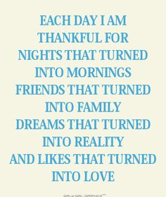 each day I am thankful for..