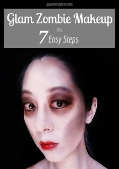 Glam Zombie Makeup in 7 Easy Steps - from agamerswife.com