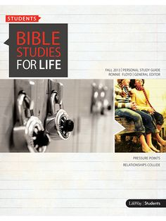 Bible Studies for Life for Students Student Guide
