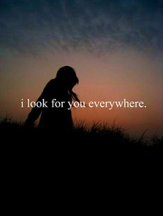 I Look For You Everywhere