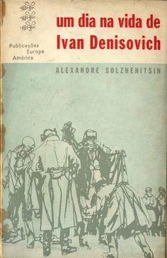 Um Dia na Vida de Ivan Denisovich - Alexandre Solzhenitsin Capa de autor indeterminado