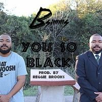 You So Black by B-SimmS on SoundCloud