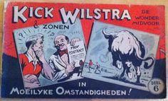 Kick Wilstra in Moeilyke Omstandigheden! (Henk Sprenger, Oostkonllendam)