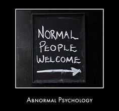 Abnormal psychology is devoted to the study of mental, emotional, and behavioural aberrations.