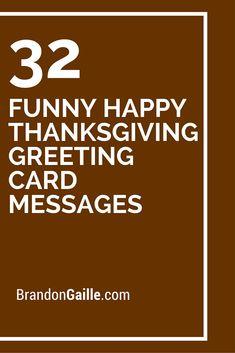 thanksgiving thanksgiving sayings 32 Funny Happy Thanksgiving Gr