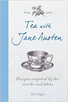"Tea With Jane Austen: Recipes inspired by her novels and letters. By Pen Vogler. Cico Books, Feb. 2016. 64 p. EA. ""Pen Vogler has written about food history for the press and edited Penguin's Great Food series. She has recreated recipes from the past for BBC television shows, and writes about them on her blog, Pen's Great Food Club (greatfoodclub.tumblr.com). Pen is the author of 'Dinner with Mr Darcy', also published by CICO Books."""