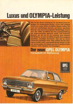 Sportliches Fahrvergnügen mit viel Komfort verspricht diese Autowerbung für den Opel Olympia von 1968.