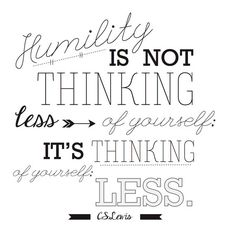 CS Lewis Humility Quote For Ezra Taft Benson Lesson 18
