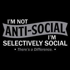 I'm Not Anti-Social T-Shirt - BadIdeaTShirts.com
