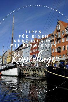 Tipps Kopenhagen mit Kind – über ein Kurzurlaub mit Kind und Sehenswürdigkeiten in Kopenhagen. #Kopenhagen #Kurzurlaub #Europa #Urlaub #Dänemark #Ostern #Sommerurlaub #Ferien #Tipps #Reiseblog