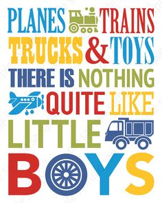 Plane train trucks quote art for Toddler Boy room Printable Nursery Wall Decor kids bedroom play area 57 810 1114 1620 playroom sign Baby Room Art, Baby Bedroom, Baby Boy Rooms, Kids Bedroom, Bedroom Ideas, Boys Room Decor, Nursery Wall Decor, Truck Bedroom, Playroom Signs